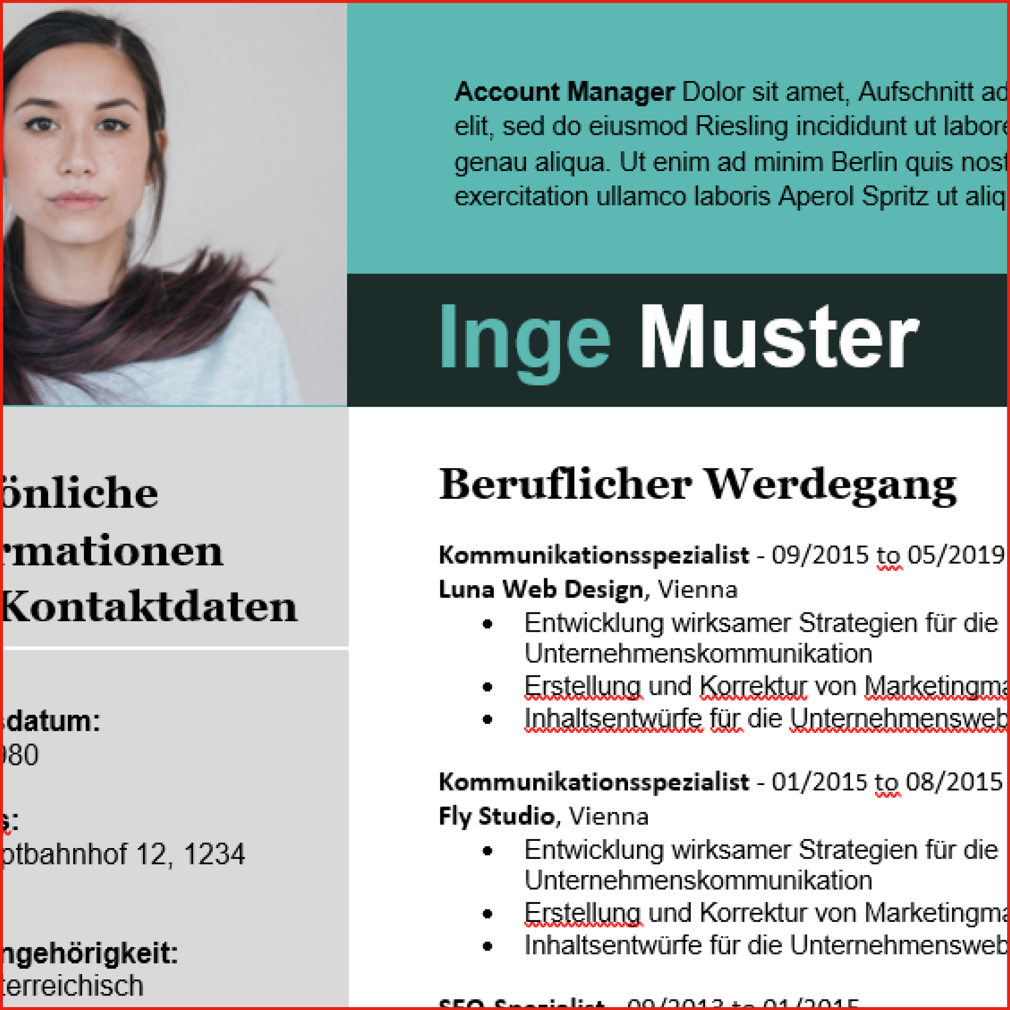 In dieser CV-Vorlage ist die Biographie über dem Namen anzufinden - linksbündig: das Bild und persönliche Informationen